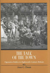Talk Of The Town: Figurative Publics in Eighteenth-Century Britain