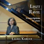 Liszt/Ravel: Transcriptions for Piano