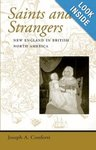 Saints and strangers : New England in British North America