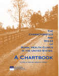 The Characteristics and Roles of Rural Health Clinics in the United States: A Chartbook by John A. Gale and Andrew F. Coburn