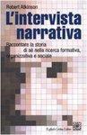 L'intervista narrative: Raccontare la storia di sé nella ricerca formativa, organizzativa e sociale