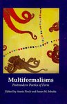 Multiformalisms: Postmodern Poetics of Form