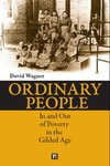 Ordinary People: In and Out of Poverty in the Gilded Age