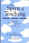The Spirit of Teaching by Michael Brady (Pref.) and Desi Larson