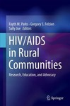 Catastrophic Consequences: The Link Between Rural Opioid Use and HIV/AIDS