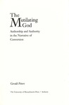 The Mutilating God : Authorship and Authority in the Narrative of Conversion