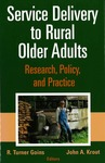Rural Hospitals and Long-term Care: The Challenges of Diversification and Integration Strategies by Andrew F. Coburn PhD, Stephenie Loux MS, and Elise J. Bolda PhD