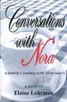 Conversations with Nora: A Family's Journey with Alzheimer's