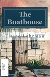 The Boathouse: an Angus Quinn novel