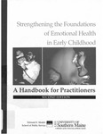 Strengthening the Foundations of Emotional Health in Early Childhood: A Handbook for Practitioners
