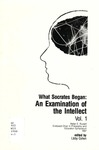 What Socrates Began: An Examination of Intellect Vol. 1