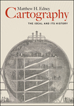 Cartography: The ideal and its history by Matthew H. Edney PhD