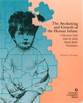 The Awakening and Growth of the Human Infant: A Telecourse Study Guide for Infant Mental Health Practitioners