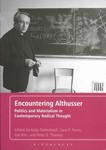 To Think the New in the Absence of its Conditions: Althusser and Negri on the Philosophy of Primitive Accumulation by Jason Read PhD
