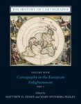 The History of Cartography Volume 4: Cartography in the European Enlightenment by Matthew H. Edney PhD and Mary Sponberg Pedley PhD
