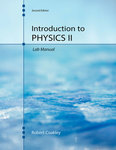 Introduction to Physics II Laboratory Manual by Robert Coakley PhD
