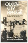 Queen City Refuge : an Oral History of Cincinnati's Jewish Refugees from Nazi Germany
