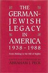 The German-Jewish legacy in America, 1938-1988 : from Bildung to the Bill of Rights