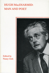 Hugh MacDiarmid: Man and Poet