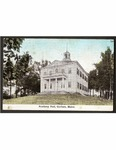 Academy Hall, Gorham, Maine. by USM Special Collections