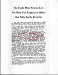 The Fault, Dear Brutus, Lies Not With The Registrar's Office But With Tardy Teachers [Article]