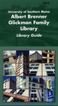 Albert Brenner Glickman Family Library Guide by USM Library