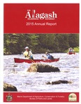 The Allagash Wilderness Waterway 2015 Annual Report by Maine Department of Agriculture, Conservation and Forestry, Bureau of Parks and Lands