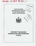 Property Insurance Compilation and Inventory FY 2010 by State of Maine Risk Management Division