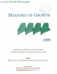 Measures of Growth: Performance Measures and Benchmarks to Achieve Maine's Long-Term Economic Goals by Maine Development Foundation