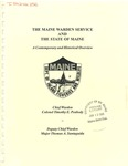 2005 The Maine Warden Service and The State of Maine: A Contemporary and Historical Overview