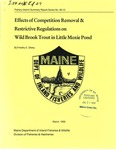 1999 Effects of Competition Removal and Restrictive Regulations on Wild Brook Trout in Little Moxie Pond