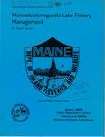 Mooselookmeguntic Lake Fishery Management by David P. Boucher