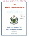 Workers' Compensation Board Annual Compliance Reports by State of Maine Workers' Compensation Board