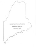 Maine Turnpike Authority Financial Report December 2015 by Maine Turnpike Authority