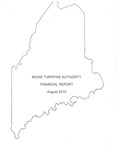 Maine Turnpike Authority Financial Report August 2015 by Maine Turnpike Authority