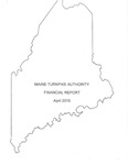 Maine Turnpike Authority Financial Report April 2015 by Maine Turnpike Authority