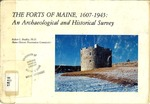 The Forts of Maine, 1607-1945: An Archaeological and Historical Survey