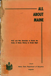 All About Maine : Print and Film Materials to Enrich the Study of Maine History in Grade Eight