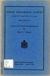 Maine Geological Survey - Bulletin 3 : Petrology of the Columbia Falls Quadrangle, Me.