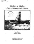 Mining in Maine : Past, Present, and Future