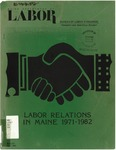 Labor Relations in Maine 1971-1982