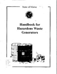 State of Maine Handbook for Hazardous Waste Generators