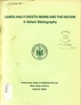 Lands and Forests: Maine and the Nation - A Select Bibliography