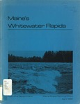 Maine's Whitewater Rapids and Their Relevance to the Critical Areas Program