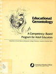 Educational Gerontology: A Competency-Based Program for Adult Educators