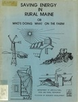 Saving Energy In Rural Maine : Or Who's Doing What on the Farm
