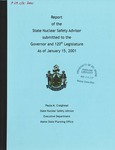 Report of the State Nuclear Safety Advisor submitted to the Governor and 120th Legislature As of January 15, 2001