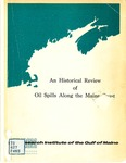 An Historical Review of Oil Spills Along the Maine Coast 1953-1973