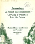 Proceedings : A Forest Based Economy - Carrying A Tradition Into the Future