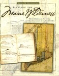 Settling the Maine Wilderness - Moses Greenleaf, His Maps, and His Household of Faith, 1777-1834